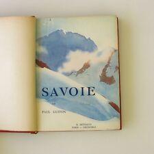 Savoie Paul Guiton - Couverture de Samivel - 222 héliogravures - Relié