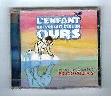 CD OST L'ENFANT QUI VOULAIT ETRE UN OURS (BRUNO COULAIS)