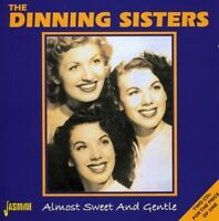 The Dinning Sisters - Almost Sweet & Gentle [New CD]