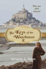 The Keys of the Watchmen (Paperback or Softback)