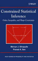 Constrained Statistical Inference. Order, Inequality, and Shape Constraints by S