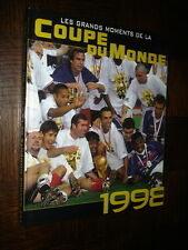 LES GRANDS MOMENTS DE LA COUPE DU MONDE 1998 - D. Grimault 2010 - Football