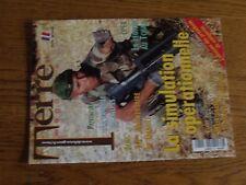 $$$ Revue Terre Magazine N°121 Simulation operationnelleLegion TchadDaguet