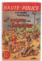 HAUTE POLICE L'Enigme de Sumatra. DAZERGUES  1946. illustrations  LE RALLIC