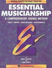 Essential Musicianship: A Comprehensive Choral Method : Voice Theory Sight-Readi
