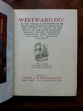 Charles Kingsley 'Westward Ho!' FIRST EDITION thus illustrated 1923 (672)