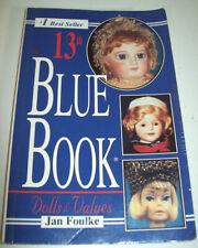 BOOK - 13th Blue Book Dolls&Values by Jan Foulke PB 320 Pages~~