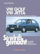 So wirds gemacht (Band 43) VW GOLF II von 9/83 bis 6/92, VW JETTA II