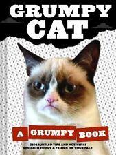 Grumpy Cat : A Grumpy Book by Chronicle Books Staff and Grumpy Cat Staff (2013,