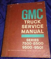 AM061 1967 GMC Truck Series 7500-8500 9500-9501 Service Manual X-6834