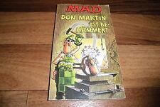 MAD Taschenbuch  # 46 -- DON MARTIN ist BEHÄMMERT // 1. Auflage 1977