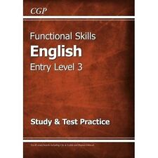 Functional Skills English Entry Level 3 - Study & Test Practice by CGP Books (Pa