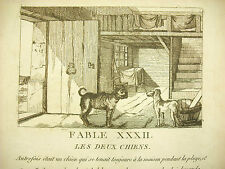 Fable XXXII Les deux chiens c 1830 gravure the two dogs story etching