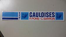 Adesivo Sticker TEAM GAULOISES  P.PONS  C.CARRON  cm 26,5 x 4 circa