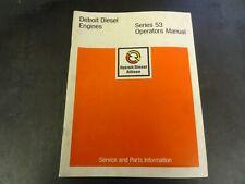 Detroit Diesel Series 53 Engines Operators Manual   6SE337   7/75