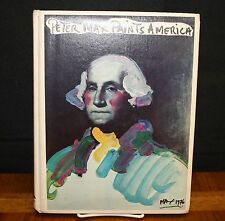 PETER MAX PAINTS AMERICA - EDITED BY VICTOR ZURBEL 1976 HC