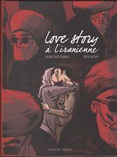 BD LOVE STORY A L'IRANIENNE Jane Deuxard Deloupy