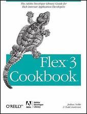 Flex 3 Cookbook: Code-Recipes, Tips, and Tricks for RIA Developers Adobe Develo