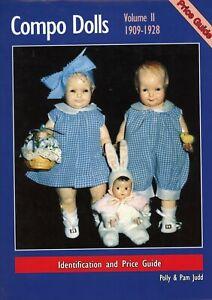 Vintage Composition Compo Dolls 1909-1928 Makers Models Dates Etc. / Scarce Book