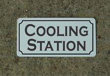 COOLING STATION Metal Sign