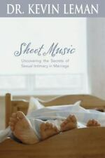 Sheet Music: Uncovering the Secrets of Sexual Intimacy in Marriage by