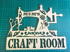 mdf  wooden MUM`S CRAFT ROOM  /shape /  sign / stencil