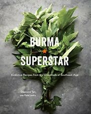 Burma Superstar: Addictive Recipes from the Crossroads of Southeast Asia-Desmond
