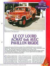 CCF Lourd ACMAT 6X6 Pavillon Rigide 641 FFL du SDIS Pompier FICHE FIREFIGHTER