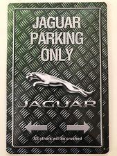 Blechschild 30 X 20 cm Jaguar Parking Only