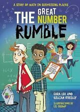 THE GREAT NUMBER RUMBLE - LEE, CORA/ O'REILLY, GILLIAN/ CRUMP, LIL (ILT) - NEW H