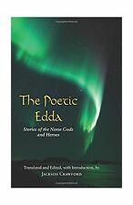 The Poetic Edda: Stories of the Norse Gods and Heroes (Hackett ... Free Shipping