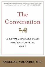 The Conversation : A Revolutionary Plan for End-of-Life Care