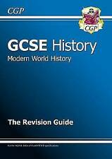 GCSE History Modern World History the Revision Guide (A*-G Course) by CGP Books