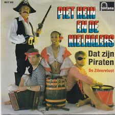 Piet Hein En De Kielhalers-Dat Zijn Piraten vinyl single