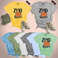 Zero Given Funny Animal Saying Womens T Shirt Ladies UK Plus Size 8-24 Tee Top