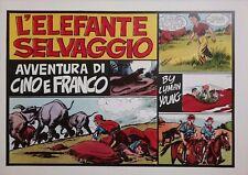CINO E FRANCO - L'ELEFANTE SELVAGGIO (Nerbini) Ristampa Anastatica