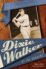 Dixie Walker of the Dodgers by Maury Allen and Susan Walker-VG+