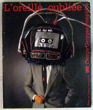 Jacques Dufilho 45 tours L'oreille oubliée Centre Georges Pompidou 1982