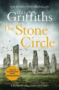 The Dr Ruth Galloway mysteries: The stone circle by Elly Griffiths (Paperback /