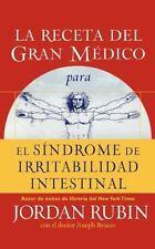 La receta del Gran Mdico para el sndrome de irritabilidad intestinal Spanish Ed