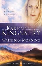 Waiting for Morning (Forever Faithful, Book 1) by Karen Kingsbury