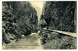 CPA 38 Isère Route de la Grande Chartreuse Entrée du Désert