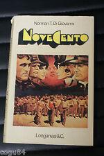 Norman T. Di Giovanni - Novecento - Prima edizione Longanesi & C. 1976
