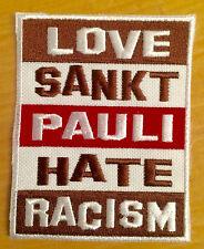 Love Sankt Pauli Hate Racism Aufnäher / Aufbügler St. Pauli patch Punk Antifa
