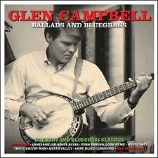 Glen Campbell - Ballads And Bluegrass Classics (2CD) NEW/SEALED
