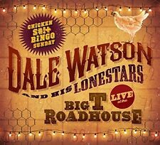 Dale Watson - Live At The Big T Roadhouse -chicken Shit & Bingo [New Vinyl]