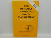 The Dynamics of Personal Money Management Revised Edition Profit Ideas Book