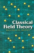 Classical Field Theory (Dover Books on Physics), , Soper, Davison E., Physics, V