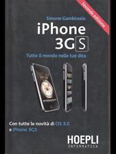 IPHONE 3GS. TUTTO IL MONDO NELLE TUE DITA. CON TUTTE LE NOVITA' DI OS 3.0 E IPHO