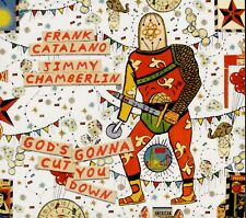 FRANK CATALANO - JIMMY CHAMBERLIN  god's gonna cut you down